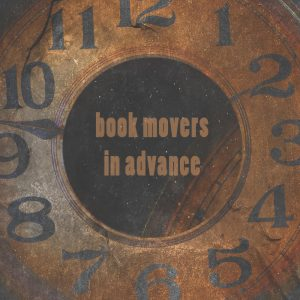 Why You Should Book Movers in Advance?